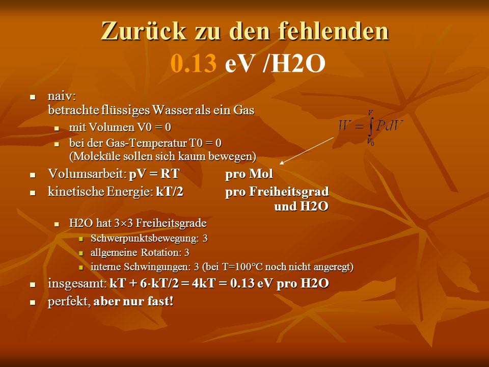 Zurück zu den fehlenden 0.13 eV /H2O