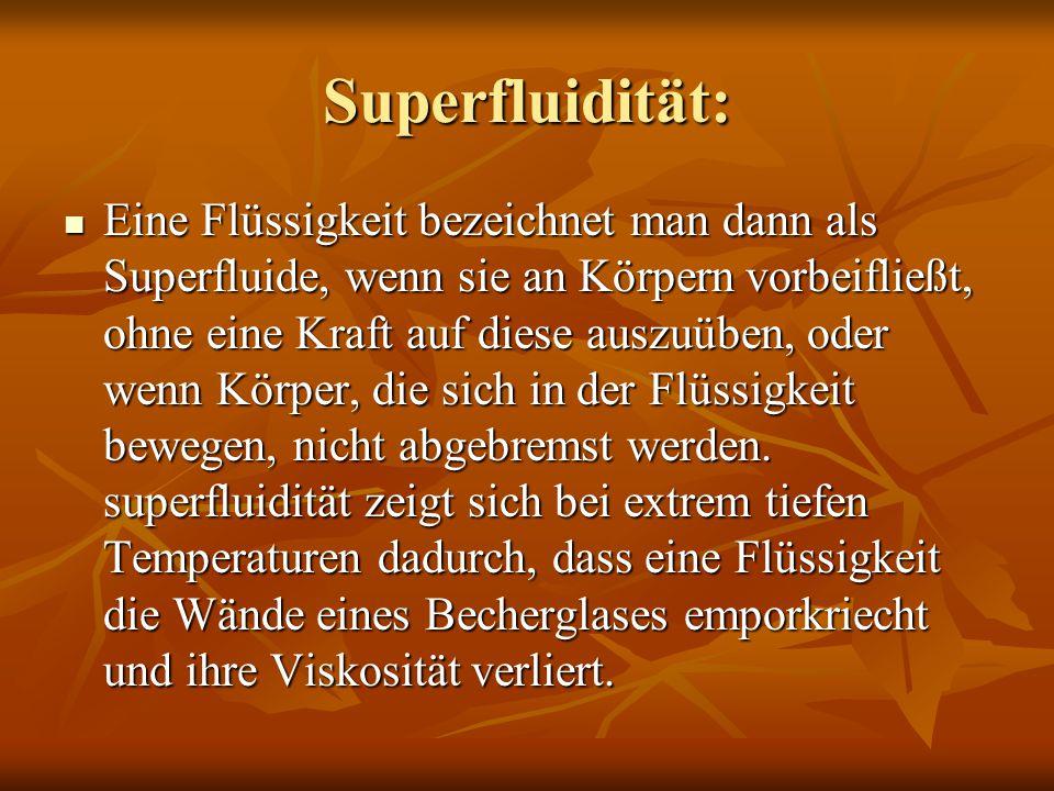 Superfluidität: