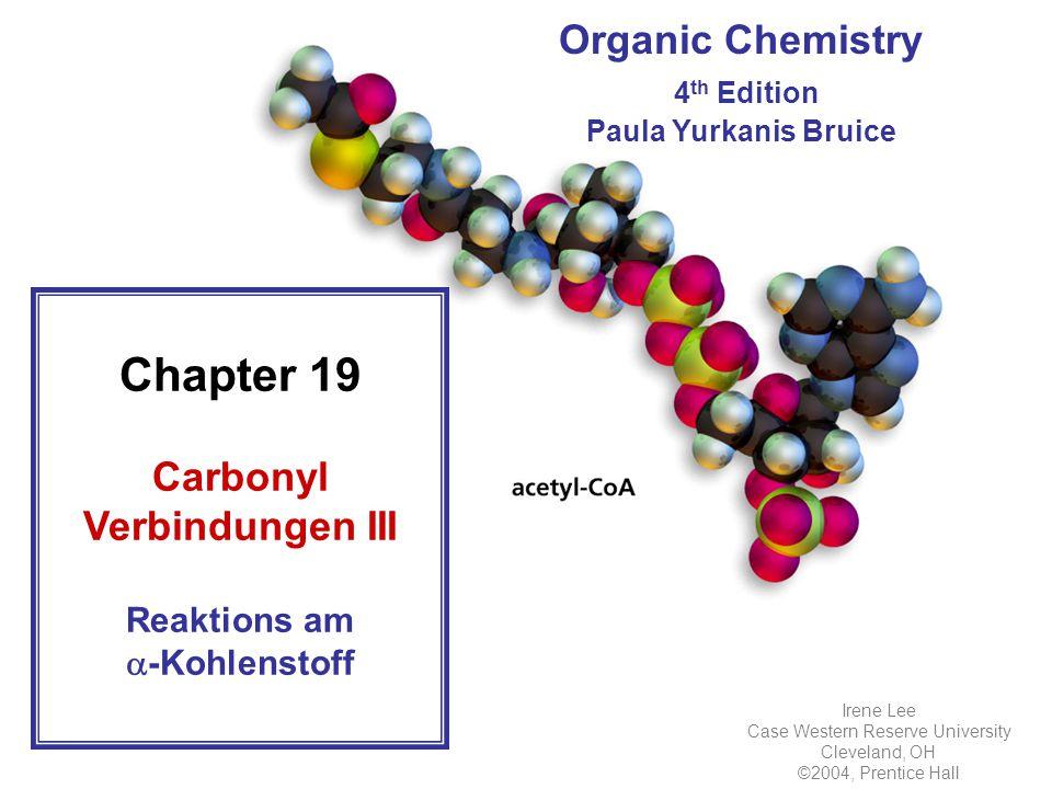 Carbonyl Verbindungen III