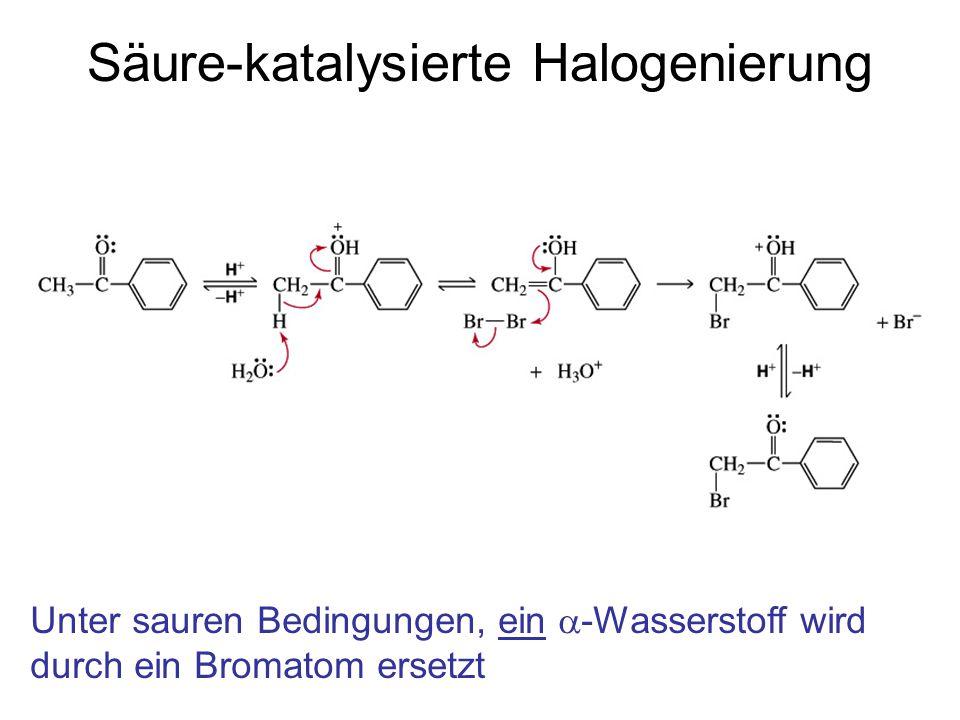 Säure-katalysierte Halogenierung