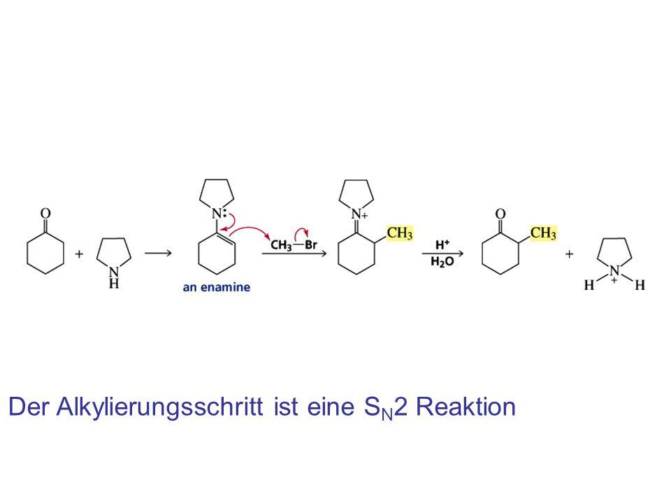 Der Alkylierungsschritt ist eine SN2 Reaktion