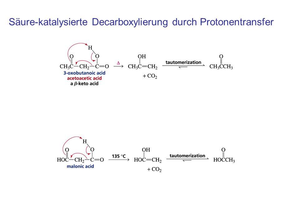 Säure-katalysierte Decarboxylierung durch Protonentransfer