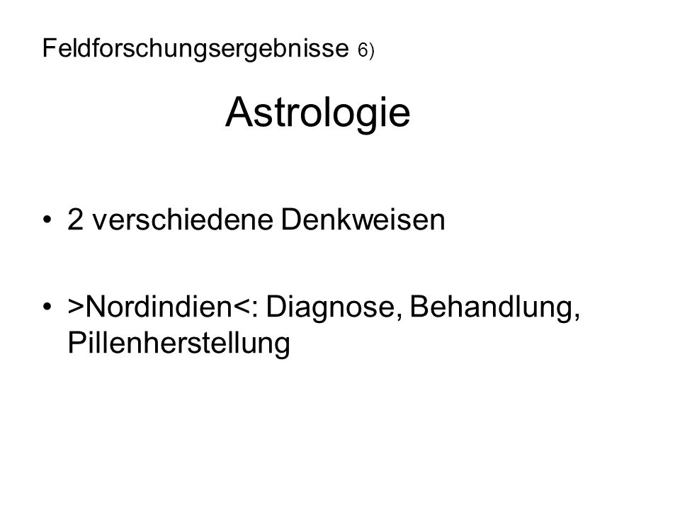 Feldforschungsergebnisse 6) Astrologie