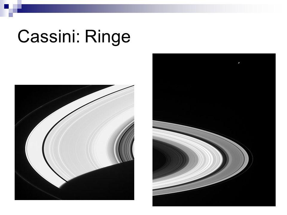 Cassini: Ringe http://saturn.jpl.nasa.gov/multimedia/images/image-details.cfm imageID=1243.