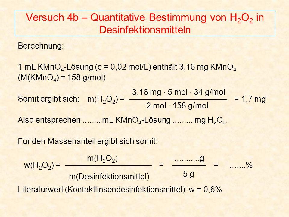 Versuch 4b – Quantitative Bestimmung von H2O2 in Desinfektionsmitteln