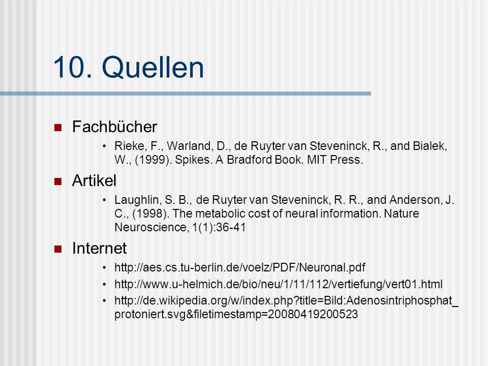 10. Quellen Fachbücher Artikel Internet