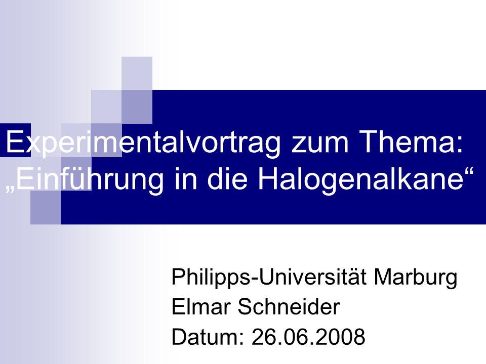 """Experimentalvortrag zum Thema: """"Einführung in die Halogenalkane"""
