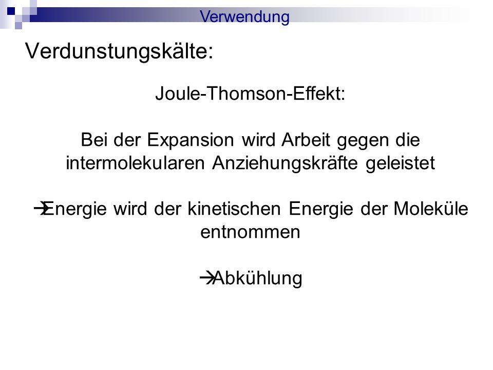 Verdunstungskälte: Joule-Thomson-Effekt: