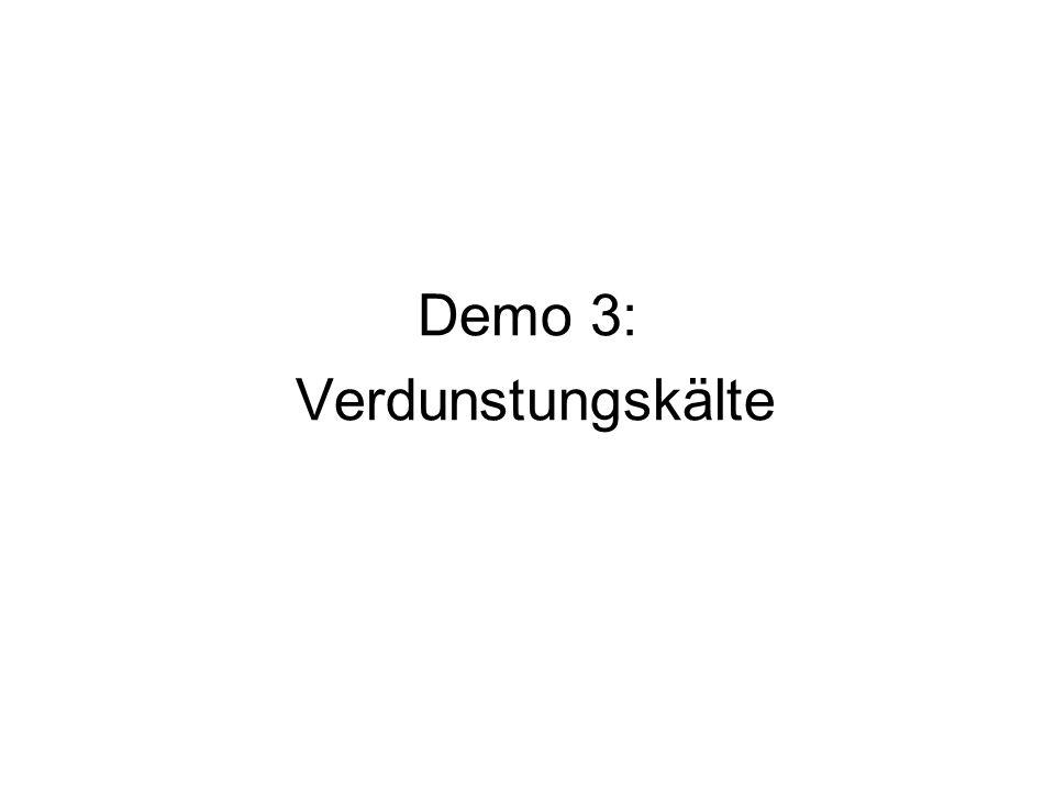 Demo 3: Verdunstungskälte