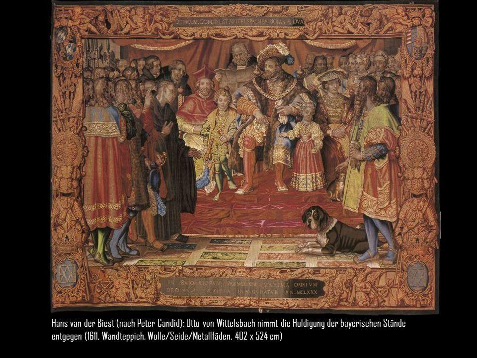 Hans van der Biest (nach Peter Candid): Otto von Wittelsbach nimmt die Huldigung der bayerischen Stände entgegen (1611, Wandteppich, Wolle/Seide/Metallfäden, 402 x 524 cm)