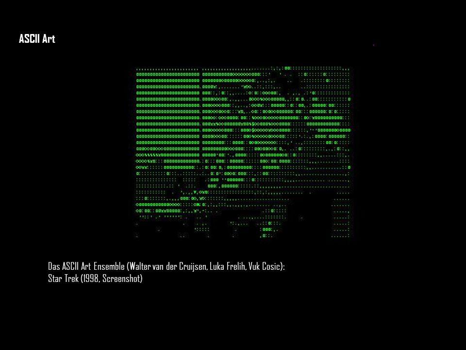 ASCII Art Das ASCII Art Ensemble (Walter van der Cruijsen, Luka Frelih, Vuk Cosic): Star Trek (1998, Screenshot)