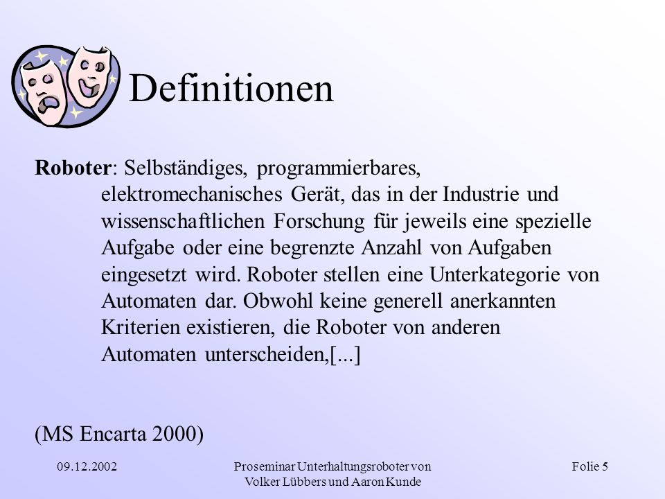 Proseminar Unterhaltungsroboter von Volker Lübbers und Aaron Kunde