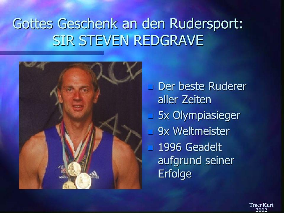 Gottes Geschenk an den Rudersport: SIR STEVEN REDGRAVE