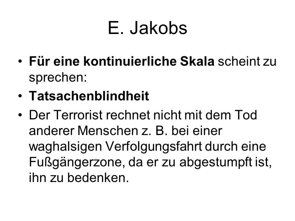E. Jakobs Für eine kontinuierliche Skala scheint zu sprechen: