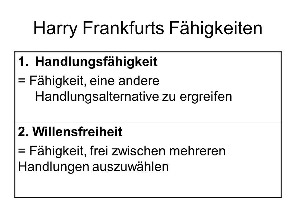 Harry Frankfurts Fähigkeiten