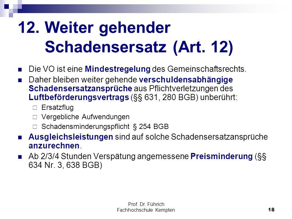 12. Weiter gehender Schadensersatz (Art. 12)