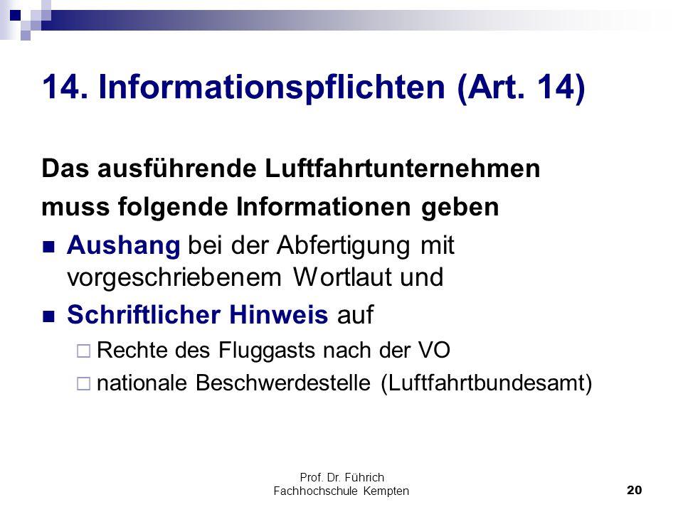 14. Informationspflichten (Art. 14)