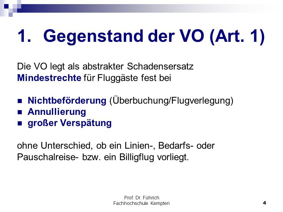 Gegenstand der VO (Art. 1)