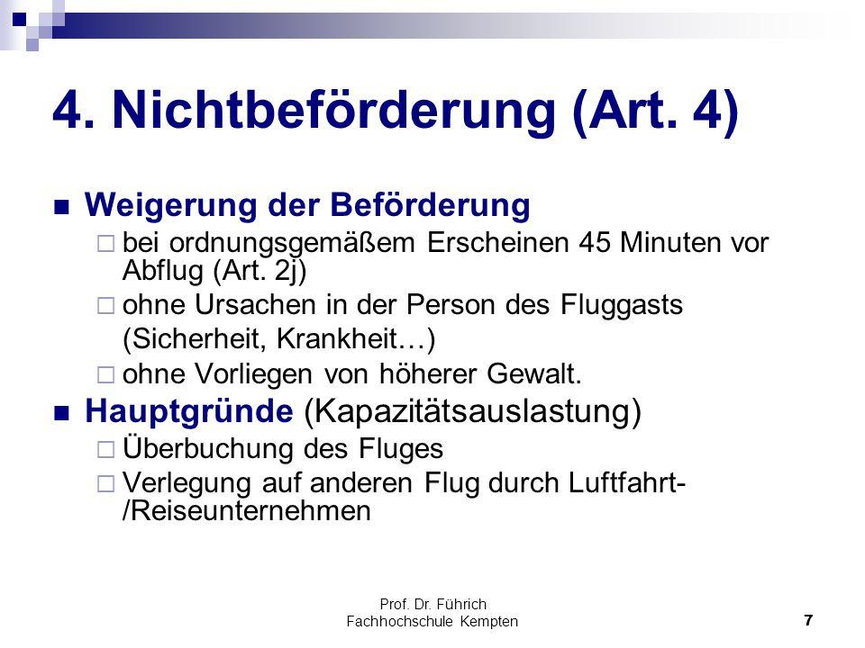 4. Nichtbeförderung (Art. 4)