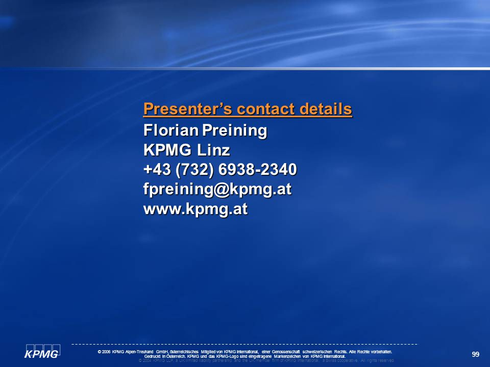 Presenter's contact details Florian Preining KPMG Linz