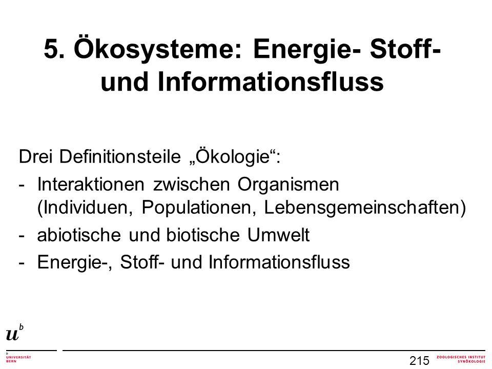 5. Ökosysteme: Energie- Stoff- und Informationsfluss