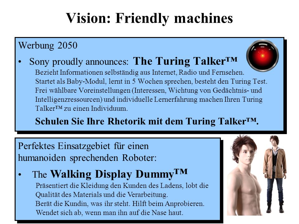 Vision: Friendly machines