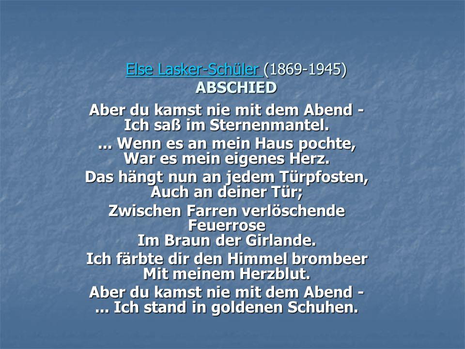 Else Lasker-Schüler (1869-1945) ABSCHIED
