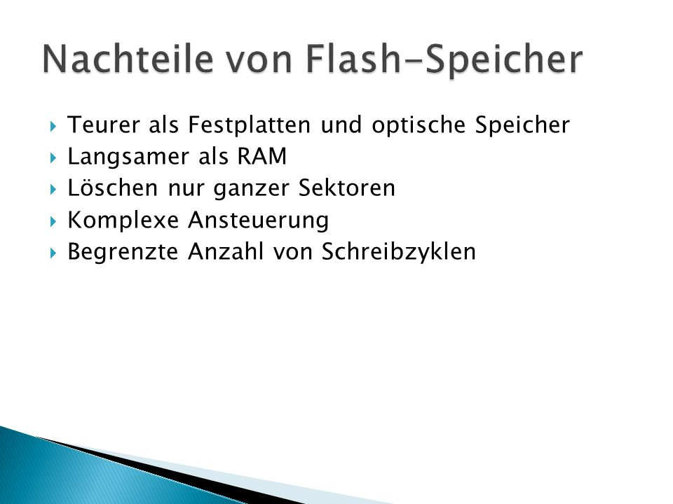 Nachteile von Flash-Speicher