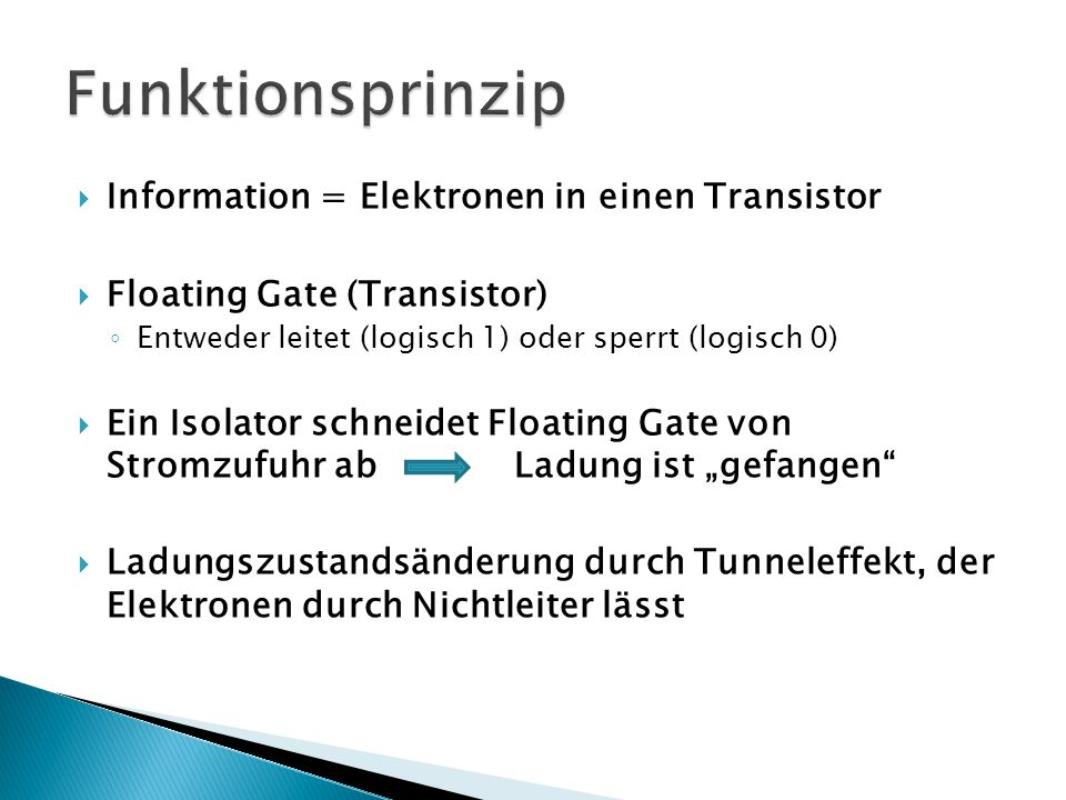 Funktionsprinzip Information = Elektronen in einen Transistor
