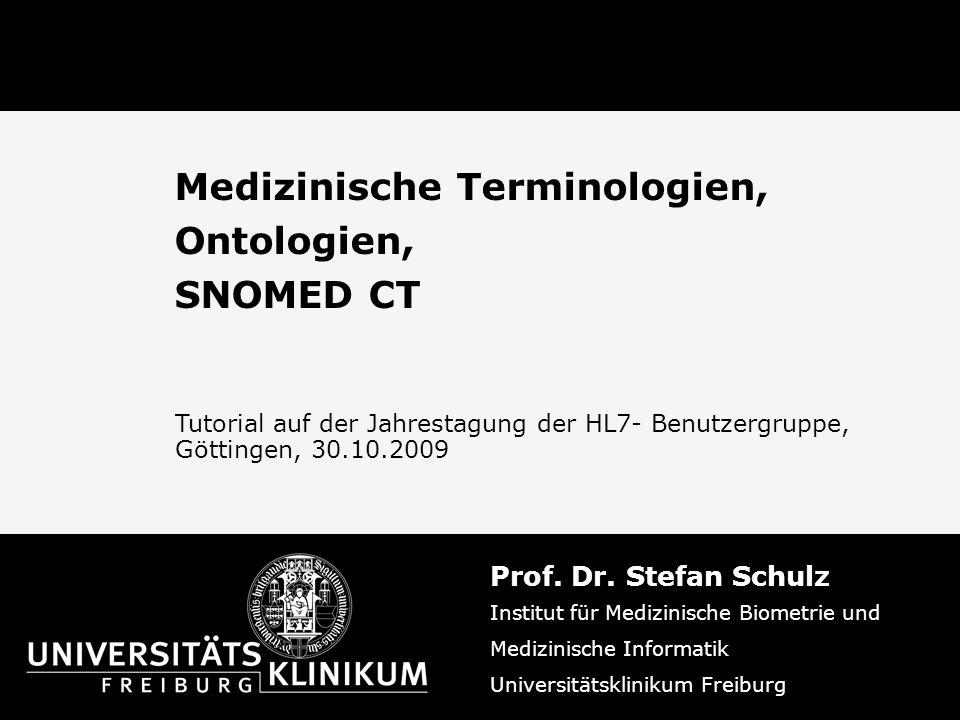 Medizinische Terminologien, Ontologien, SNOMED CT