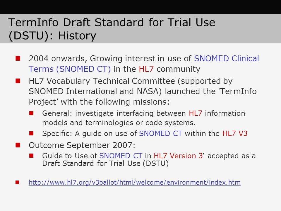 TermInfo Draft Standard for Trial Use (DSTU): History
