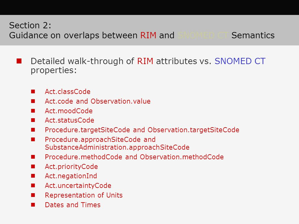 Section 2: Guidance on overlaps between RIM and SNOMED CT Semantics