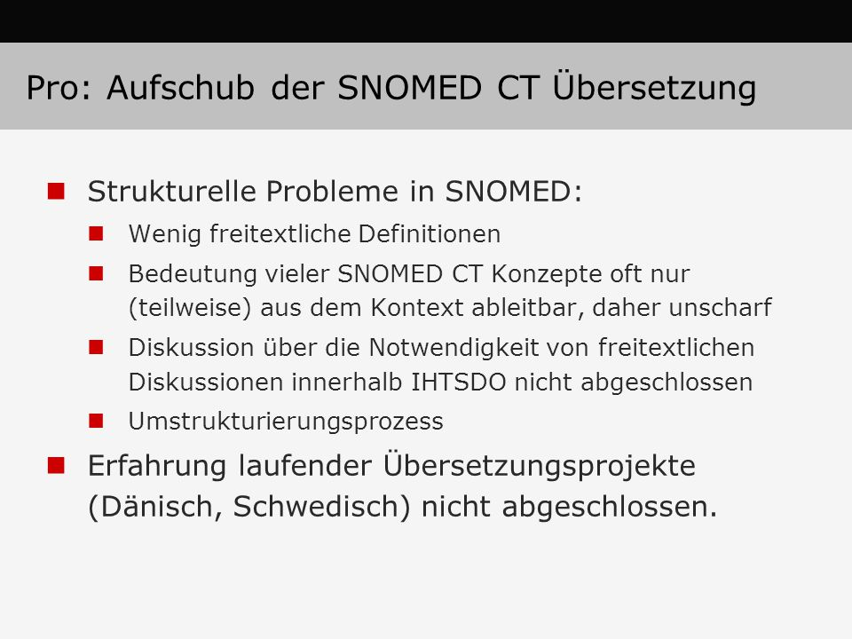 Pro: Aufschub der SNOMED CT Übersetzung