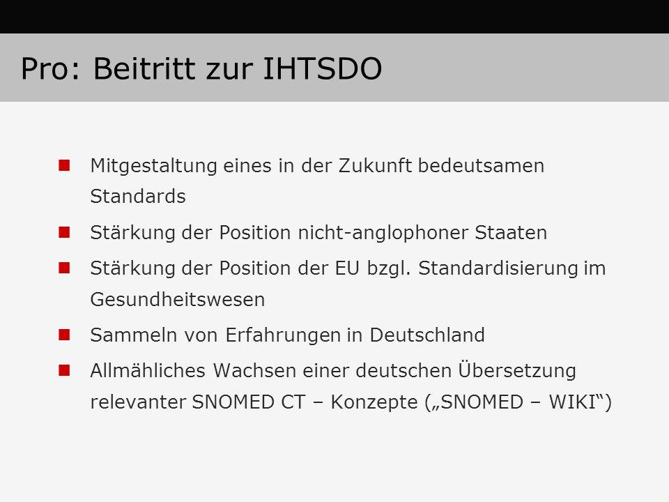 Pro: Beitritt zur IHTSDO