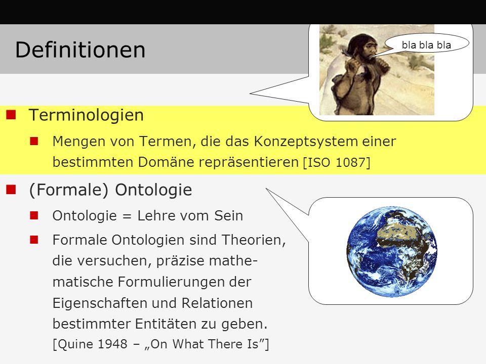 Definitionen Terminologien (Formale) Ontologie