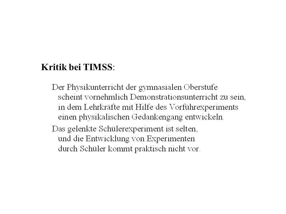 Kritik bei TIMSS Kritik bei TIMSS: