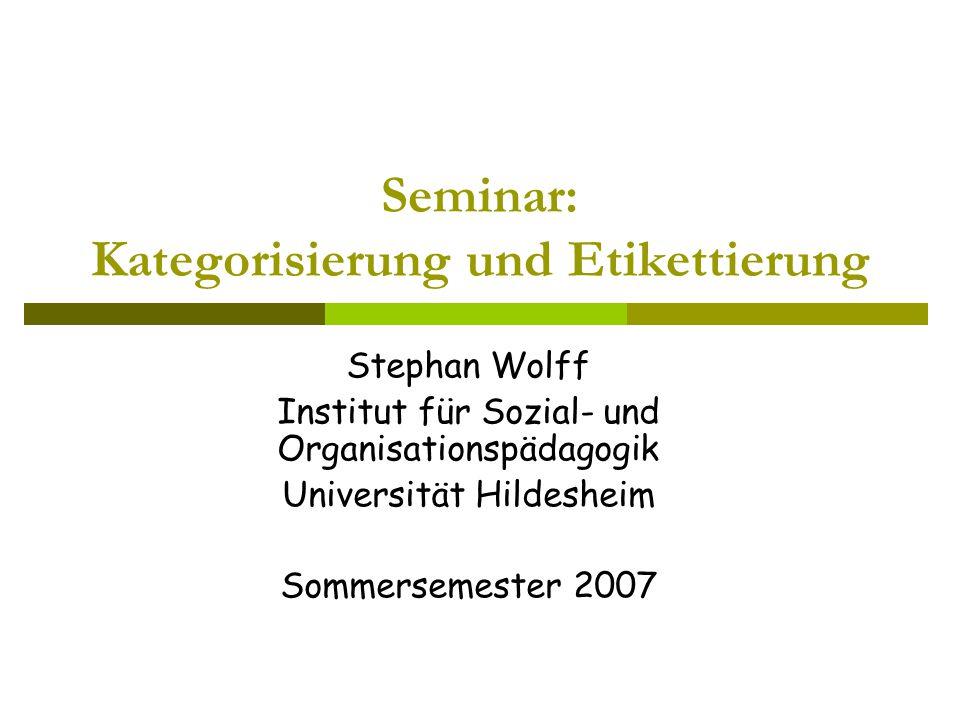 Seminar: Kategorisierung und Etikettierung