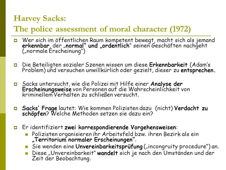 Harvey Sacks: The police assessment of moral character (1972)