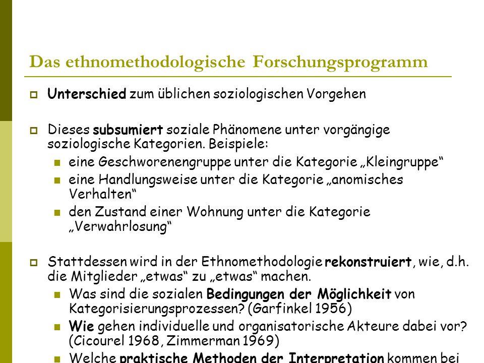 Das ethnomethodologische Forschungsprogramm