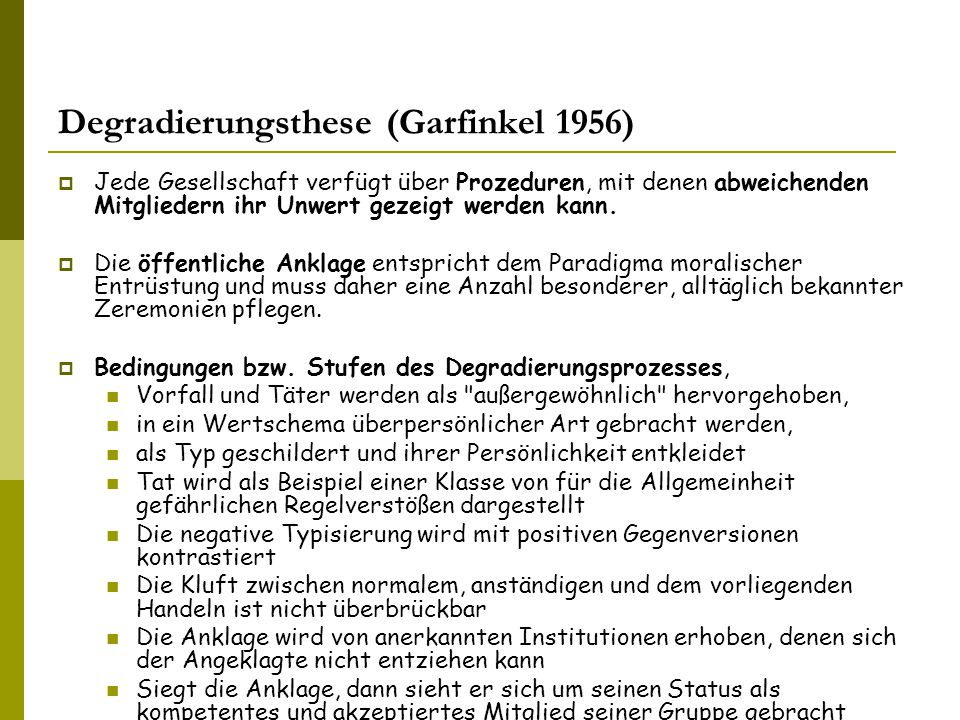 Degradierungsthese (Garfinkel 1956)