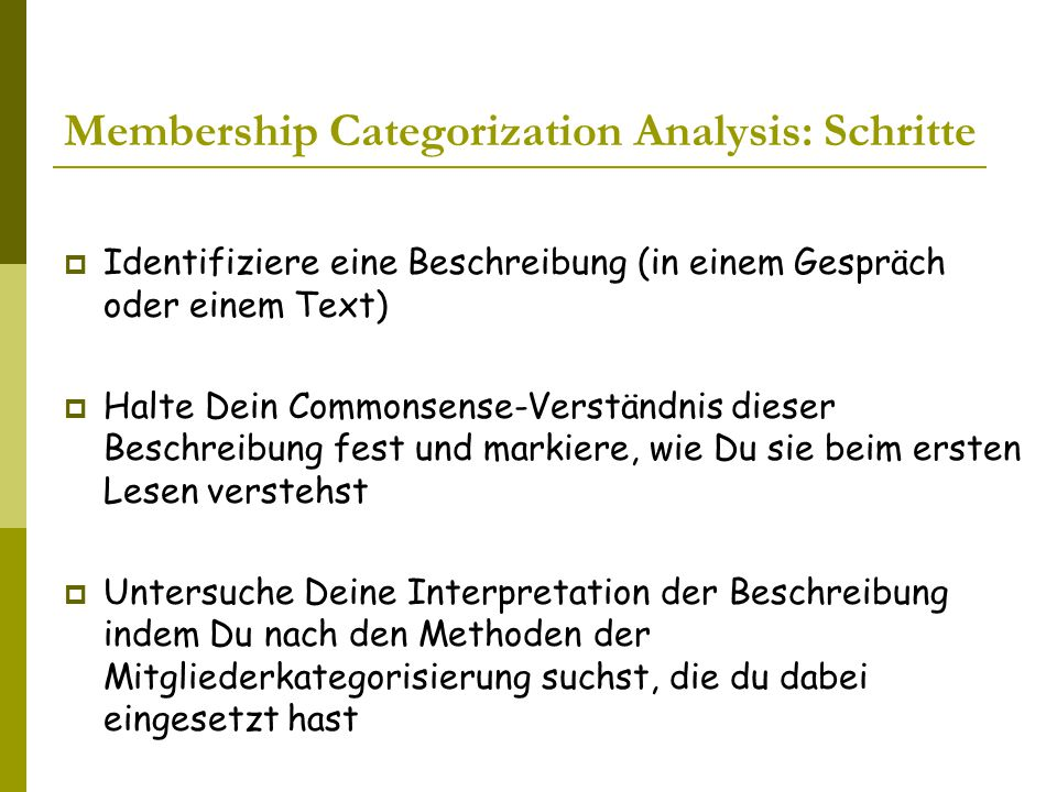 Membership Categorization Analysis: Schritte