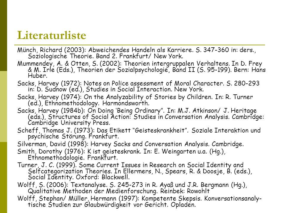 Literaturliste Münch, Richard (2003): Abweichendes Handeln als Karriere. S. 347-360 in: ders., Soziologische Theorie. Band 2. Frankfurt/ New York.