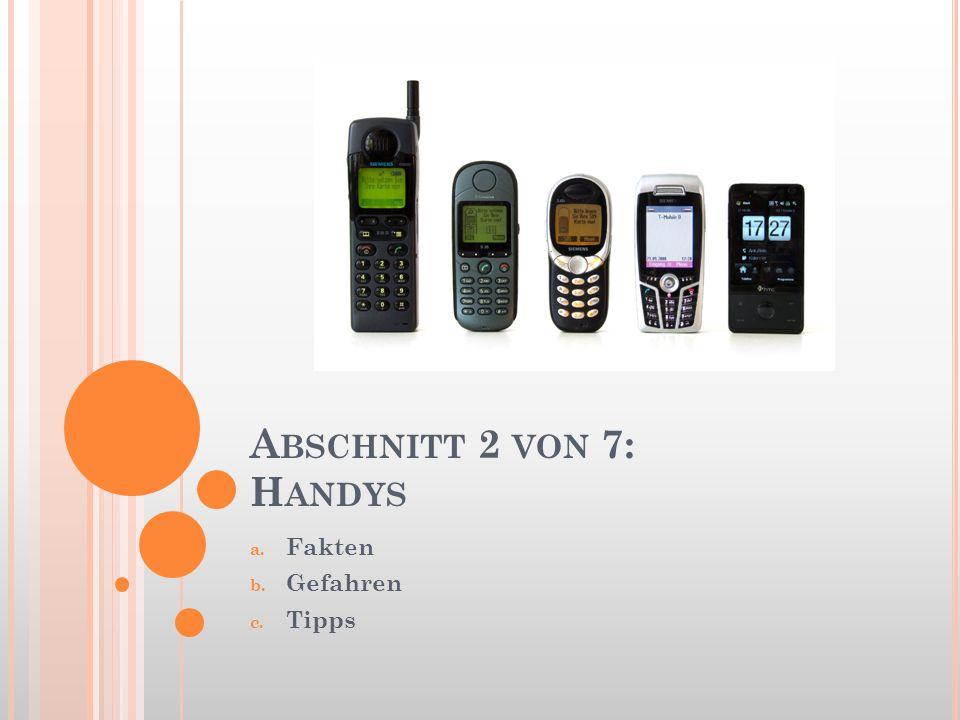 Abschnitt 2 von 7: Handys Fakten Gefahren Tipps