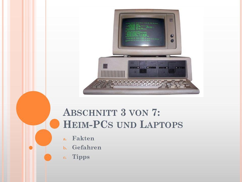 Abschnitt 3 von 7: Heim-PCs und Laptops