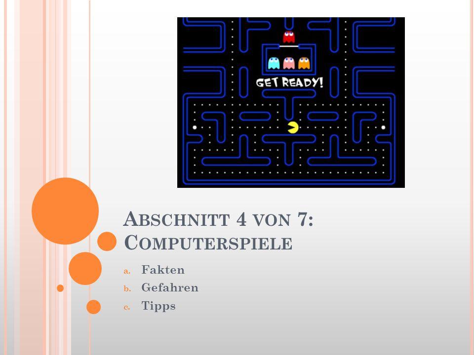 Abschnitt 4 von 7: Computerspiele