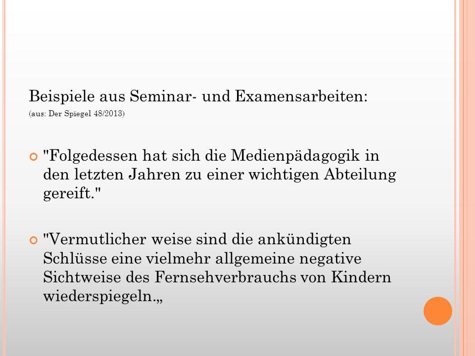 Beispiele aus Seminar- und Examensarbeiten: