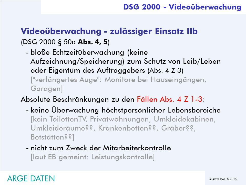 Videoüberwachung - zulässiger Einsatz IIb