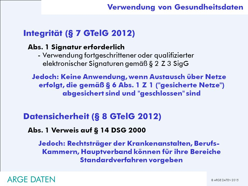 Datensicherheit (§ 8 GTelG 2012)