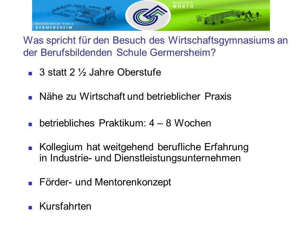 Was spricht für den Besuch des Wirtschaftsgymnasiums an der Berufsbildenden Schule Germersheim