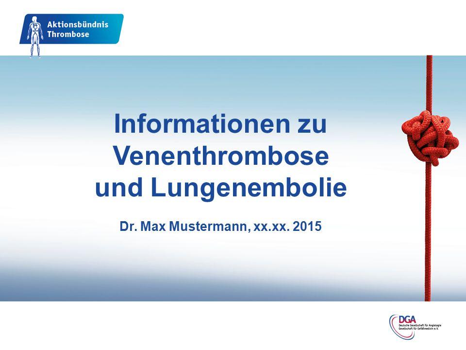 Informationen zu Venenthrombose und Lungenembolie Dr